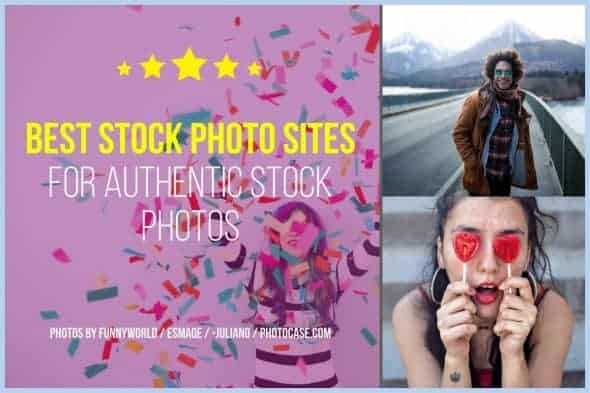 Best Stock Photo Sites for Authentic Stock Photos