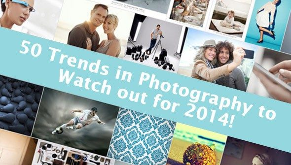 50 Trends in Photography to