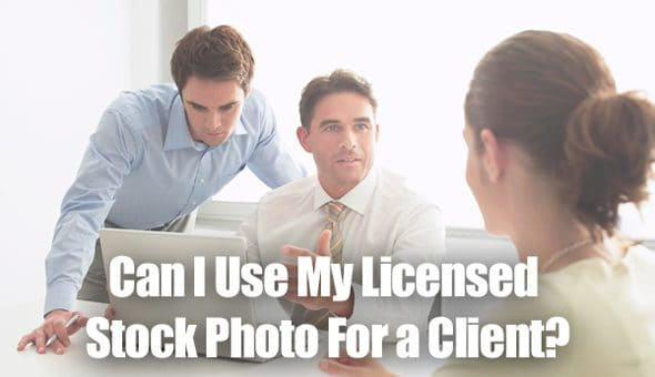 can-i-use-my-licensed-photo-for-a-client