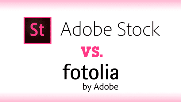 Adobe Stock vs. Fotolia