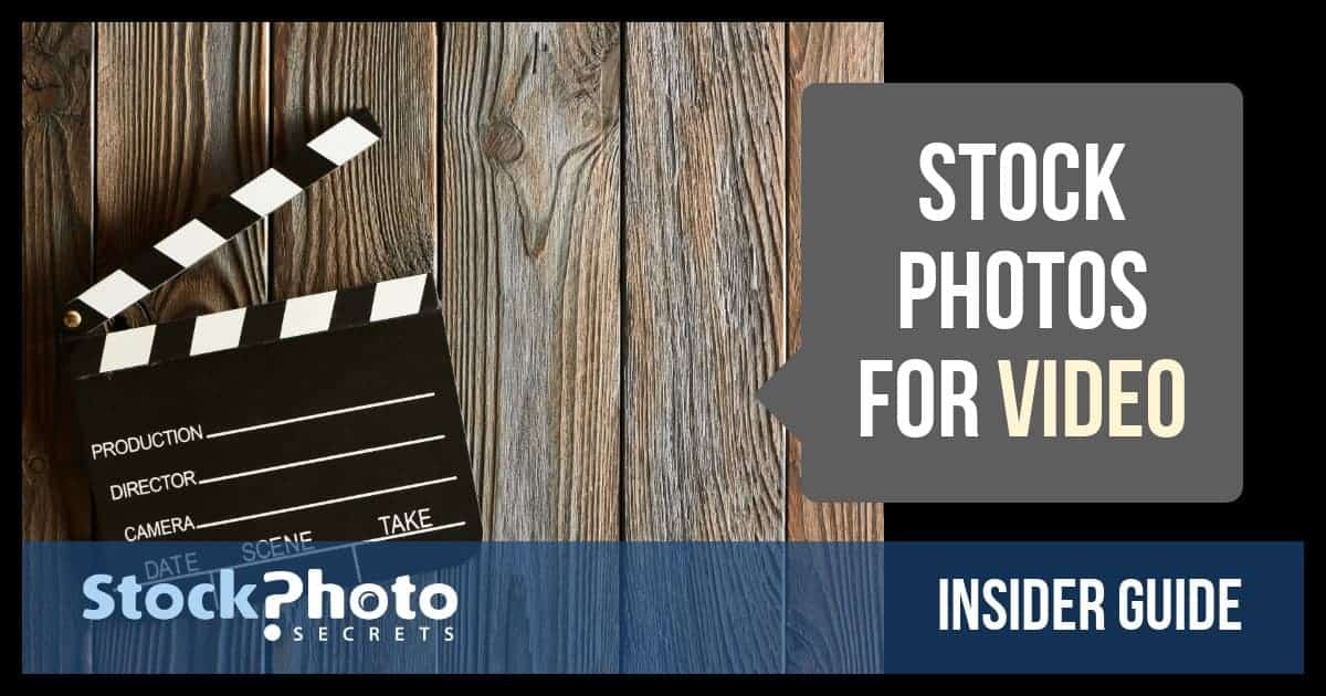 Insider Guide for Using Stock Photos for Video (and Doing it Right