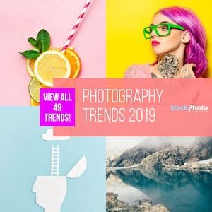 Photography Trends 2019: 49 Visual Trends You Must Embrace