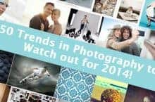 50 Trends in Photography to Watch out for 2014!