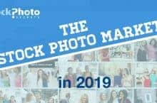 The Stock Photo Market: What, Who, How and Where of Stock Photos in 2019