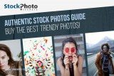 Authentic Stock Photos Guide: Buy the Best Trendy Photos!